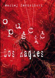 ¯ERDZIÑSKI Los Raques - okladka autora makieta 28-4.indd